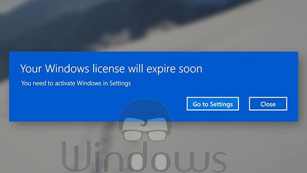 Your Window License will Expire Soon Windows 10