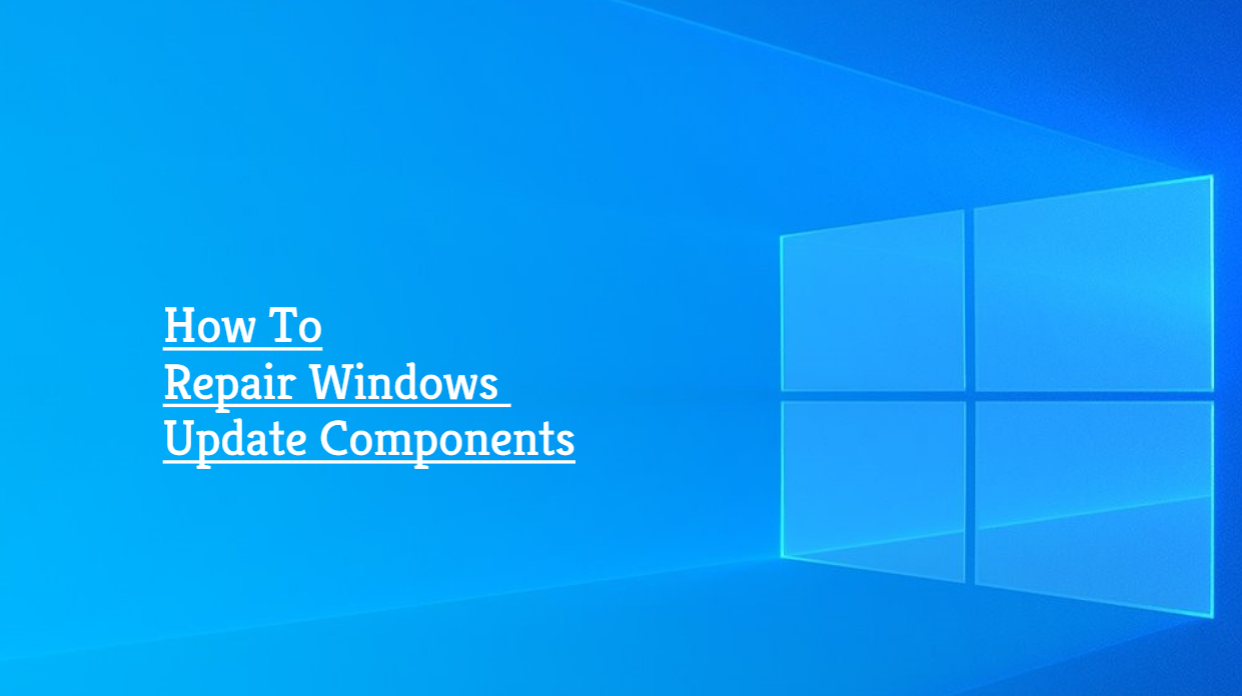 Repair Windows Update Components