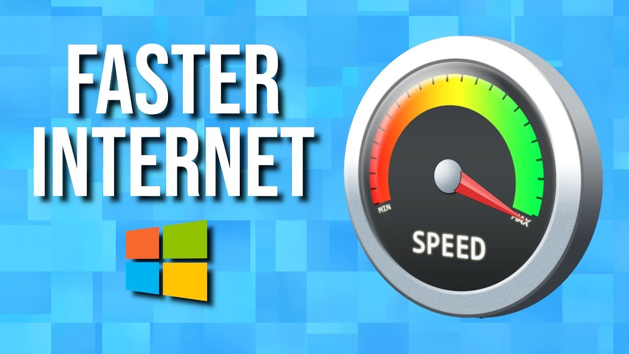 How to Increase your Internet Speed in Windows 10