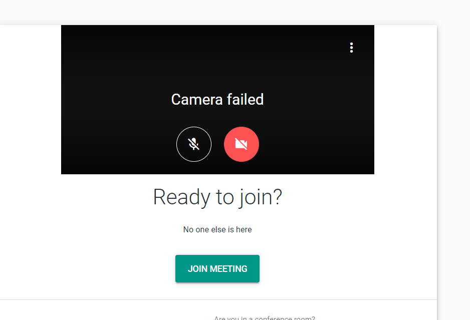 Google Meet camera failed